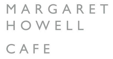 MARGARET HOWELL SHOP&CAFE